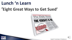 Lunch 'n Learn: 8 Great Ways to Get Sued