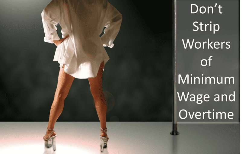 Naughty Girls Need Minimum Wage and Overtime Too!